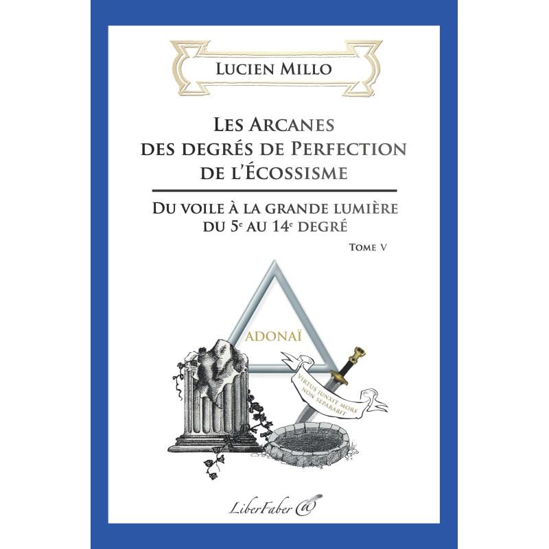 liber-faber-lucien-millo-arcanes-degres-perfection-ecossisme-livres-maconniques-esoterisme-decors-franc-maconnerie-fm