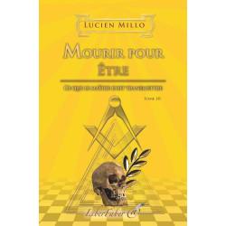 livres-maçonniques-esoteriques-liber-faber-lucien-millo-mourir-pour-etre-decors-symboles-franc-maconnerie-fm