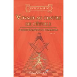 Livres-maconniques-voyage-centre-etoile-lucien-millo-esoterisme-religions-franc-maconnerie-fm