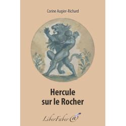 Livres-maconniques-corinne-augier-richard-hercule-sur-le-rocher-esoteriques-franc-maconnerie-fm