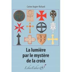 Livres-maconniques-la-lumiere-par-le-mystere-de-la-croix-corinne-augier-richard-esoterisme-mysthicisme-fm