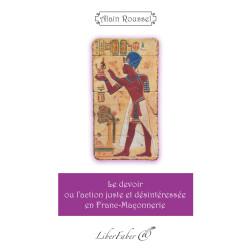 Livres-maconniques-le-devoir-ou-l-action-juste-et-desinteressee-en-Franc-Maconnerie-roussel-decors-loges-rituels